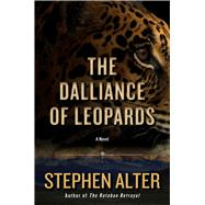 The Dalliance of Leopards by Alter, Stephen, 9781628726510