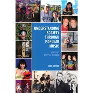 Understanding Society through Popular Music by Kotarba; Joe, 9781138806511