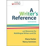A Writer's Reference with Resources for Multilingual Writers and ESL by Hacker, Diana; Sommers, Nancy, 9781457686511