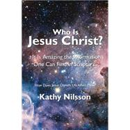Who Is Jesus Christ? by Nilsson, Kathy, 9781504966511