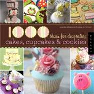 1000 Ideas for Decorating Cupcakes, Cookies and Cakes by Salamony, Sandra, 9781592536511