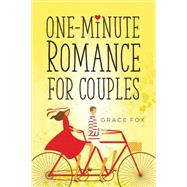 One-minute Romance for Couples by Fox, Grace, 9780736956512