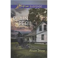 Plain Peril by Stone, Alison, 9780373446513