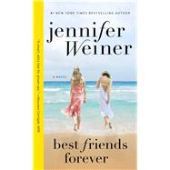 Best Friends Forever by Weiner, Jennifer, 9781501116513