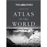 The Times Concise Atlas of the World by Times Book Group Ltd., 9780007506514