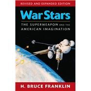 War Stars by Franklin, H. Bruce, 9781558496514