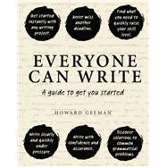 Everyone Can Write by Gelman, Howard, 9781921966514