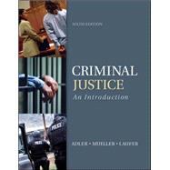 Criminal Justice: An Introduction by Adler, Freda; Mueller, Gerhard O.; Laufer, William, 9780078026515