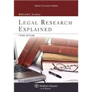 Legal Research Explained by Bouchoux, Deborah E., 9781454816515