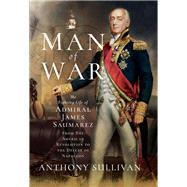Man of War by Sullivan, Anthony, 9781526706515