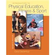 Introduction to Physical Education, Fitness, and Sport by Siedentop, Daryl, 9780073376516