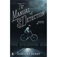 The Manual of Detection by Berry, Jedediah (Author), 9780143116516