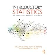 Introductory Statistics: A Conceptual Approach Using R by Ware; William B., 9780805836516