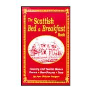 Scottish Bed and Breakfast Book: Country and Tourist Homes, Farms, Guesthouses, Inns by Sawyers, June Skinner, 9781565546516