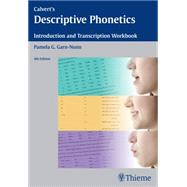 Calvert's Descriptive Phonetics: Introduction and Transcription Workbook by Garn-nunn, Pamela G., 9781604066517