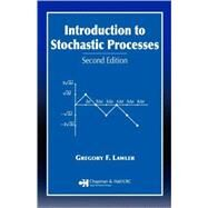 Introduction to Stochastic Processes, Second Edition by Lawler; Gregory F., 9781584886518