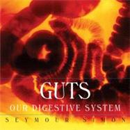 Guts by Simon, Seymour, 9780060546519