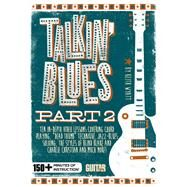 Talkin' Blues: 150+ Minutes of Instruction! by Wyatt, Keith; Nunez, Mark, 9781470616519