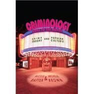 Criminology Goes to the Movies by Rafter, Nicole; Brown, Michelle, 9780814776520
