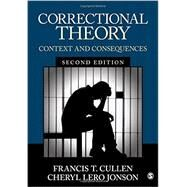 Correctional Theory by Cullen, Francis T.; Jonson, Cheryl Lero, 9781506306520