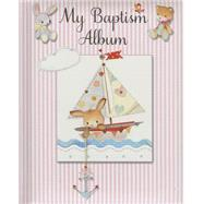 My Baptism Album - Girl by Piper, Sophie; Horrabin, Lynn, 9781612616520
