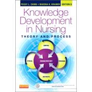 Knowledge Development in Nursing: Theory and Process by Chinn, Peggy L., 9780323316521