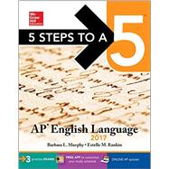 5 Steps to a 5: AP English Language 2017 by Murphy, Barbara L.; Rankin, Estelle M., 9781259586521