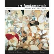 Art Fundamentals : Theory and Practice by Ocvirk, Otto; Stinson, Robert; Wigg, Philip; Bone, Robert; Cayton, David, 9780073526522
