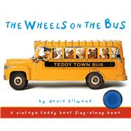 The Wheels on the Bus by Ellwand, David, 9781626866522