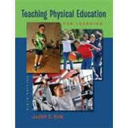 Teaching Physical Education for Learning by Rink, Judith, 9780073376523
