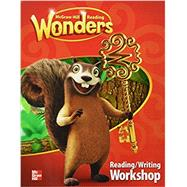 Reading Wonders Reading/Writing Workshop by Unknown, 9780021196524