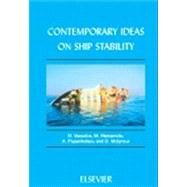 Contemporary Ideas on Ship Stability by Vassalos; Hamamoto; Molyneux; Papanikolaou; Otto de Kat; Spyrou; Umeda, 9780080436524