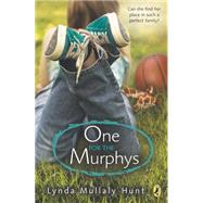 One for the Murphys by Hunt, Lynda Mullaly, 9780142426524