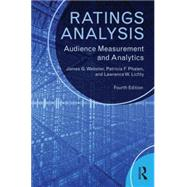 Ratings Analysis: Audience Measurement and Analytics by Webster; James, 9780415526524