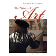 The Nature of Art An Anthology by Wartenberg, Thomas E., 9781111186524