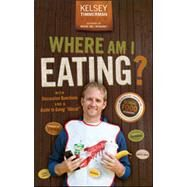 Where Am I Eating by Timmerman, Kelsey, 9781118966525