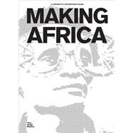 Making Africa by Kries, Mateo; Klein, Amelie, 9783931936525