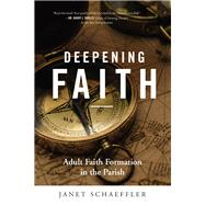Deepening Faith by Schaeffler, Janet, 9780814646526