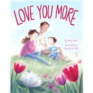 Love You More by Urda, Gary; Bell, Jennifer A., 9781499806526