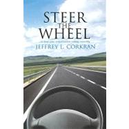 STEER the WHEEL... to Keep Your Organization Running Smoothly
