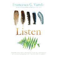 Listen by Varela, Francesca G., 9781938846526