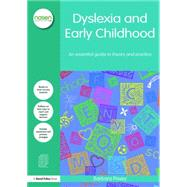 Dyslexia and Early Childhood: An essential guide to theory and practice by Pavey; Barbara E., 9780415736527