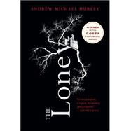 The Loney by Hurley, Andrew Michael, 9780544746527
