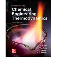 Introduction to Chemical Engineering Thermodynamics by Smith, J.M.; Van Ness, Hendrick; Abbott, Michael; Swihart, Mark, 9781259696527