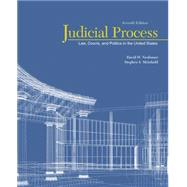 Judicial Process Law, Courts, and Politics in the United States by Neubauer, David W.; Meinhold, Stephen S., 9781305506527