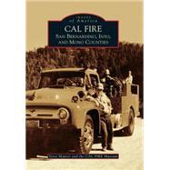 Cal Fire by Maurer, Steve; Cal Fire Museum, 9781467116527