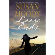 Loose Ends by Moody, Susan, 9781847516527