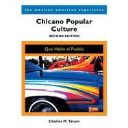 Chicano Popular Culture by Tatum, Charles M., 9780816536528