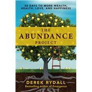 The Abundance Project by Rydall, Derek, 9781582706528