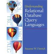Understanding Relational Database Query Languages